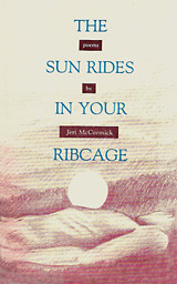The Sun Rides in Your Ribcage