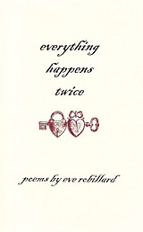 Everything Happens Twice